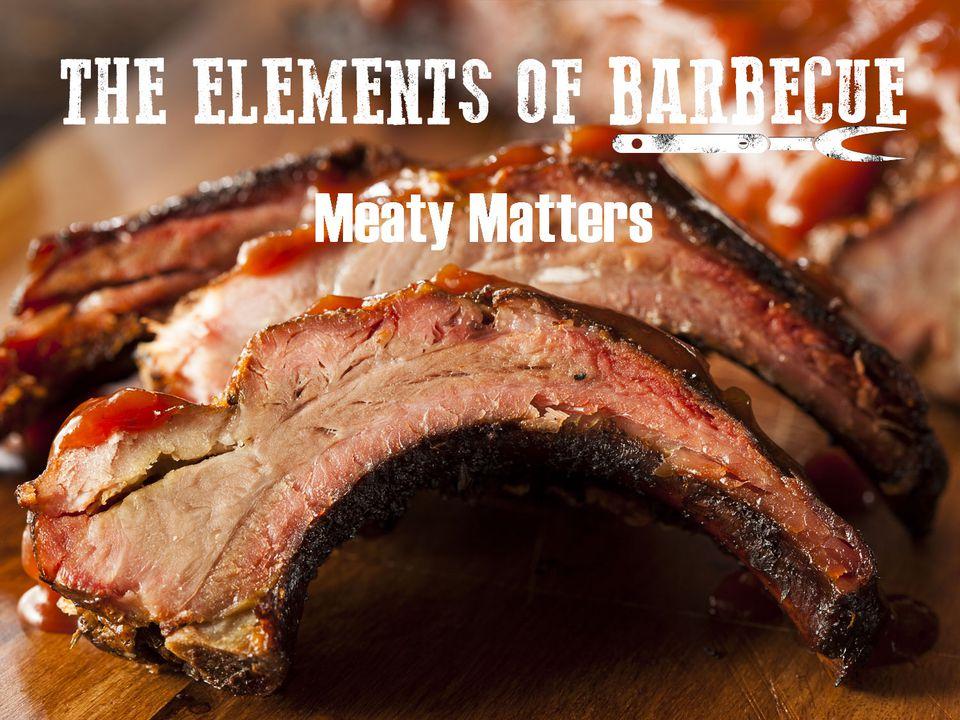 elementsofbbq-meatymatters.jpg